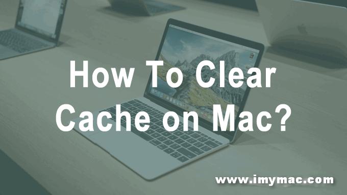Comment effacer le cache sur Mac